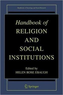 هندبوک مذهب و نهادهای اجتماعی / Handbook of Religion and Social Institutions (Handbooks of Sociology and Social Research)