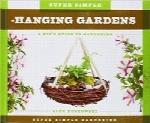 باغبانی معلق فوقالعاده سادهSuper Simple Hanging Gardens:: A Kid's Guide to Gardening (Super Simple Gardening)