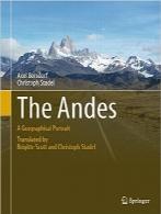 رشته کوههای آند؛ تصویر جغرافیاییThe Andes: A Geographical Portrait (Springer Geography)