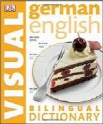 فرهنگ لغات دوزبانه تصویری آلمانی انگلیسیGerman English Bilingual Visual Dictionary (DK Visual Dictionaries)