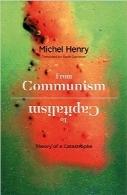 از کمونیسم تا کاپیتالیسم؛ تئوری یک فاجعهFrom Communism to Capitalism: Theory of a Catastrophe