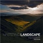 تسلط بر عکاسی چشماندازMastering Landscape Photography