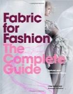 پارچه برای مدFabric for Fashion: The Complete Guide: Natural and Man-made Fibers