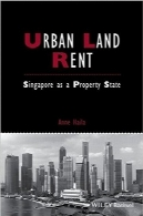 اجاره اراضی شهریUrban Land Rent: Singapore as a Property State (Studies in Urban and Social Change)