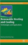 گرمکننده و خنککننده تجدیدپذیرRenewable Heating and Cooling: Technologies and Applications (Woodhead Publishing Series in Energy)