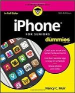 آیفون برای سالمندان بهزبان سادهiPhone For Seniors For Dummies