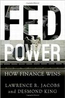 قدرت فدFed Power: How Finance Wins