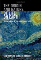 منشا طبیعت حیات برروی زمینThe Origin and Nature of Life on Earth: The Emergence of the Fourth Geosphere