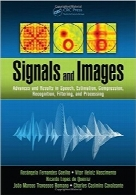سگینال‌ها و تصاویرSignals and Images: Advances and Results in Speech, Estimation, Compression, Recognition, Filtering, and Processing