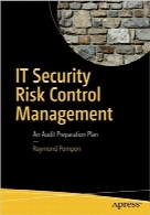 مدیریت کنترل ریسک امنیت ITIT Security Risk Control Management: An Audit Preparation Plan
