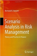 تجزیه‌‌وتحلیل سناریو در مدیریت ریسکScenario Analysis in Risk Management: Theory and Practice in Finance