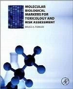 نشانگرهای زیستی مولکولی برای سمشناسی و ارزیابی ریسکMolecular Biological Markers for Toxicology and Risk Assessment