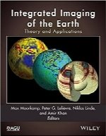 تصویرسازی‌ ‌یکپارچه زمین؛ تئوری و کاربردهاIntegrated Imaging of the Earth: Theory and Applications (Geophysical Monograph Series)