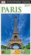 راهنمای سفر شاهد عینی DK: پاریسDK Eyewitness Travel Guide: Paris