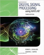 پردازش سیگنال‌های دیجیتال با استفاده از متلبDigital Signal Processing using MATLAB (Activate Learning with these NEW titles from Engineering!)