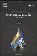 نفت و گاز شیل پایدار؛ روشهای تحلیلی شیمی تجزیه، ژئوشیمی و بیوشیمیSustainable Shale Oil and Gas: Analytical Chemistry, Geochemistry, and Biochemistry Methods