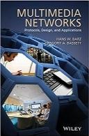 شبکههای چندرسانهای؛ پروتکلها، طراحی و کاربردهاMultimedia Networks: Protocols, Design and Applications