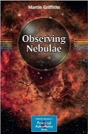 رصد سحابی‌هاObserving Nebulae (The Patrick Moore Practical Astronomy Series)