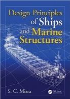 اصول طراحی کشتی و سازههای دریاییDesign Principles of Ships and Marine Structures