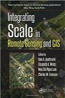 مجتمعسازی مقیاس در سنجش از راه دور و GIS (مجموعه کاربردهای سنجش از راه دور)Integrating Scale in Remote Sensing and GIS (Remote Sensing Applications Series)