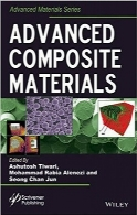 کامپوزیت پیشرفتهAdvanced Composite Materials (Advanced Material Series)
