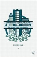 کارآفرینان رشد هوشمند؛ مشارکتکنندگان در پایداری شهریSmart Growth Entrepreneurs: Partners in Urban Sustainability
