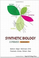 زیست‌شناسی مصنوعیSynthetic Biology – A Primer: Revised Edition