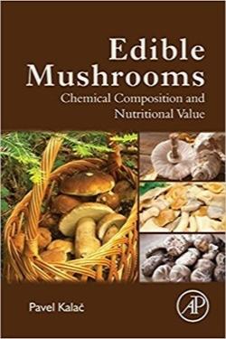 قارچهای خوراکی؛ ترکیب شیمیایی و ارزش غذایی / Edible Mushrooms: Chemical Composition and Nutritional Value