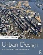 طراحی شهری؛ گونهشناسی روشها و محصولاتUrban Design: A Typology of Procedures and Products