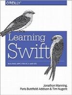 آموزش سوئیفت؛ ساخت اپلیکیشن برای پلتفرمهای OS X و iOSLearning Swift: Building Apps for OS X and iOS