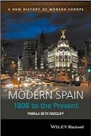 اسپانیای مدرن؛ از سال 1808 تاکنونModern Spain: 1808 to the Present (A New History of Modern Europe)