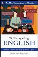 مهارت خواندن بهتر به زبان انگلیسی؛ درک خود از زبان انگلیسی مکتوب را بهبود بخشیدBetter Reading English: Improve Your Understanding of Written English (Better Reading Series)
