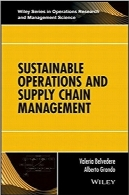 عملکرد پایدار و مدیریت زنجیره تامینSustainable Operations and Supply Chain Management (Wiley Series in Operations Research and Management Science)