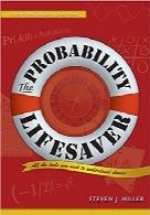 نجات احتمال؛ تمام ابزار مورد نیاز شما برای درک احتمالThe Probability Lifesaver: All the Tools You Need to Understand Chance (Princeton Lifesaver Study Guides)
