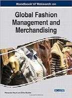 کتابچه پژوهشی مدیریت و بازارپردازی مد جهانیHandbook of Research on Global Fashion Management and Merchandising