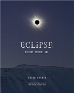 خورشیدگرفتگی؛ تاریخچه، علم، شگفتیEclipse: History. Science. Awe.
