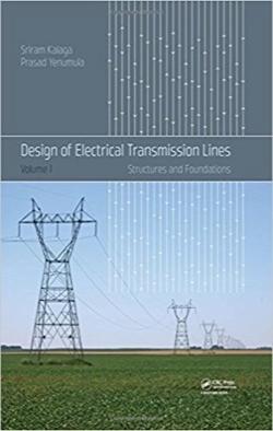 طراحی خطوط انتقالی؛ ساختار و فونداسیون / Design of Electrical Transmission Lines: Structures and Foundations