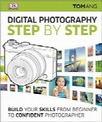 گامبهگام با عکاسی دیجیتالDigital Photography Step by Step