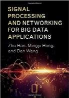پردازش و شبکهبندی سیگنال برای بهکاربردن دادههای مهمSignal Processing and Networking for Big Data Applications