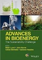 پیشتازان عرصه بیوانرژی؛ چالش تداومپذیریAdvances in Bioenergy: The Sustainability Challenge