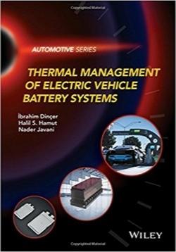 سیستمهای مدیریت حرارتی باتری خودروهای الکتریکی / Thermal Management of Electric Vehicle Battery Systems (Automotive Series)