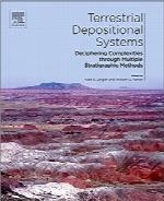 سیستمهای رسوبی زمینی: پیچیدگیهای کشفشده از طریق روشهای چینهشناسی چندبعدیTerrestrial Depositional Systems: Deciphering Complexities through Multiple Stratigraphic Methods