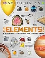 کتاب عنصرها؛ دانشنامهای تصویری از جدول تناوبی عناصرThe Elements Book: A Visual Encyclopedia of the Periodic Table