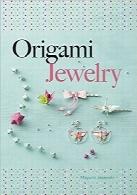 جواهرات اریگامیOrigami Jewelry (Dover Origami Papercraft)