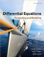 معادلات دیفرانسیل؛ محاسبات و مدل‌سازی، ویرایش پنجمDifferential Equations: Computing and Modeling (5th Edition) (Edwards/Penney/Calvis Differential Equations)
