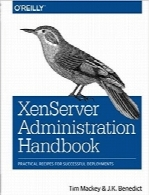 هندبوک مدیریت XenserverXenServer Administration Handbook: Practical Recipes for Successful Deployments