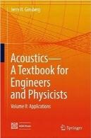 آکوستیک؛ کتاب درسی برای مهندسین و فیزیکدانانAcoustics-A Textbook for Engineers and Physicists: Volume II: Applications