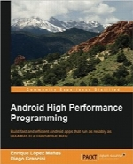 برنامهنویسی اندروید با عملکرد بالاAndroid High Performance Programming