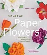 هنر گلهای کاغذی؛ درستکردن گلهای واقعی با کاغذهای معمولیThe Art of Paper Flowers: Creating Realistic Blossoms from Ordinary Papers