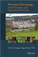 نقشهبرداری دقیق؛ اصول و عملکرد ژئوماتیکPrecision Surveying: The Principles and Geomatics Practice